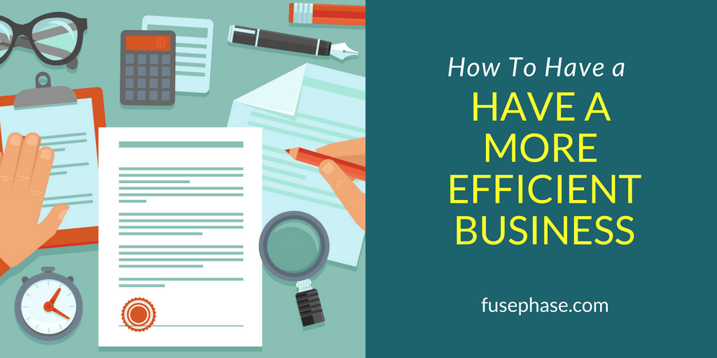 How to Have a More Efficient Business