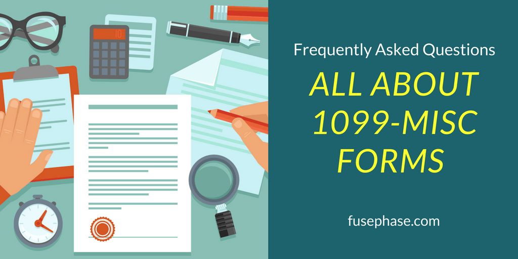 Frequently Asked Questions about 1099-MISC forms