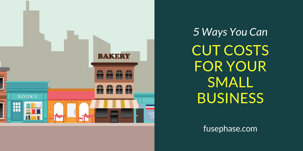 5 Ways to Cut Costs for Your Small Business